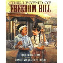 The Legend of Freedom Hill by Linda Jacobs Altman