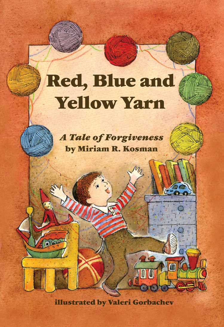 Red, Blue and Yellow Yarn: A Tale of Forgiveness