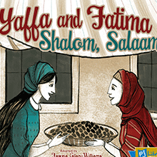 Yaffa and Fatima Shalom, Salaam