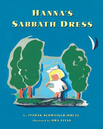 Hanna's Sabbath Dress: An Israeli Folktale