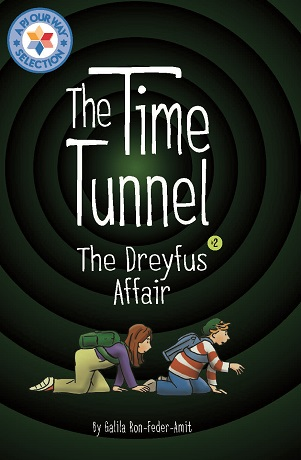 The Time Tunnel 2: The Dreyfus Affair by Galia Ron-Feder-Amit