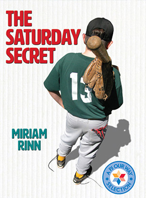 Book cover art for The Saturday Secret. A boy in a baseball uniform with his bat and glove stands with his back to the viewer.