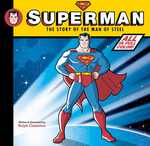 Superman: The Story of the Man of Steel