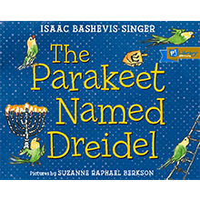 A Parakeet Named Dreidel